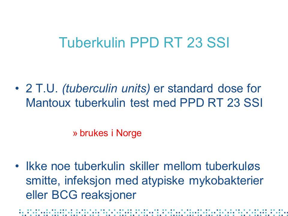 Tuberkulin PPD RT 23 SSI •2 T.U.