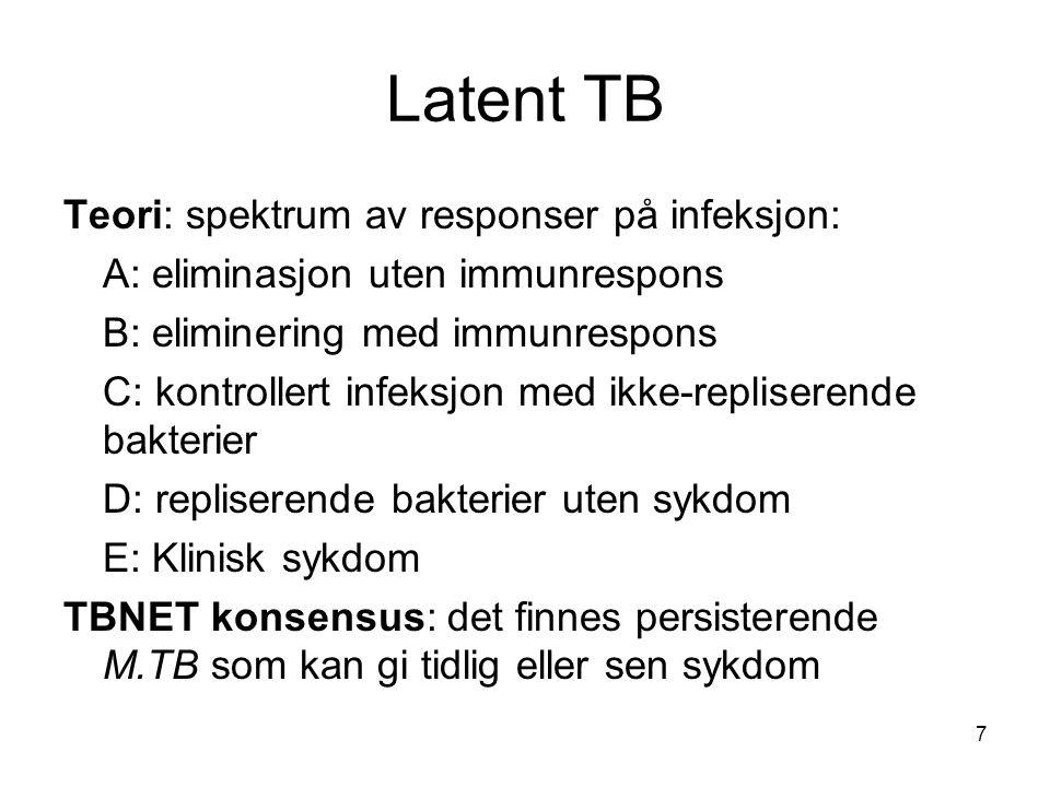 Diagnose av latent TB •Vi ønsker å vite: hvem kan få reaktivert sin tuberkulose •Eller: hvem har levende M.Tuberculosis bakterier i kroppen •Finnes ingen gullstandard testene kan prøves mot To typer tester •Tuberkulintester; TST: Mantoux (fra 2004-05), Pirquet (til 2004) eller Heaf (Storbritannia) •IGRA: Interferron gamma release assay: QuantiFERON og TSPOT.TB 8