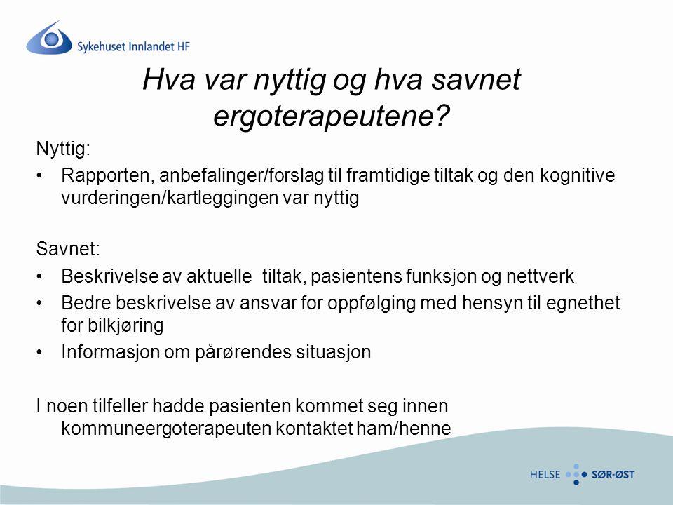 Utprøving av ErgUs ved andre sykehus i SI Tilbakemeldinger fra Kongsvinger og Gjøvik sykehus: –Standardisert pakkeløsning en god idé –Bra med fagutvikling –Bedre å velge oppgaver ut fra pasientens funksjonsnivå/problemer •Ikke alle oppgavene i ErgUs er egnet for alle –MMS ikke egnet for godt fungerende pasienter •Dårlig egnet for slagpasienter –ADL aktiviteter mer ergoterapeutisk –Aktiviteten for enkel (kaffetrakting) •Aktiviteten bør graderes –Det er ulike måter å skåre tester på –AMPS eller Rivermead kan noen ganger være mer aktuell –AMPS bedre enn ErgUs som kartleggingsverktøy i SI?