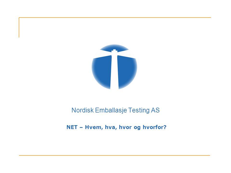 Nordisk Emballasje Testing AS NET – Hvem, hva, hvor og hvorfor?