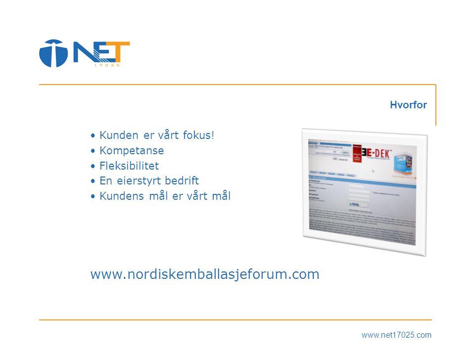 www.net17025.com Hvorfor • Kunden er vårt fokus.