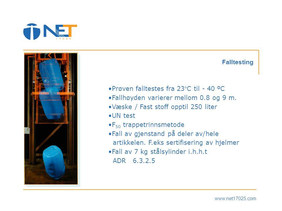 •Prøven falltestes fra 23°C til - 40 ºC •Fallhøyden varierer mellom 0.8 og 9 m.