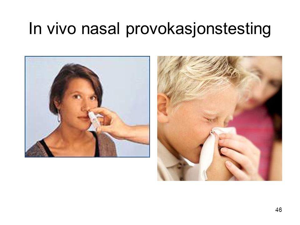 46 In vivo nasal provokasjonstesting