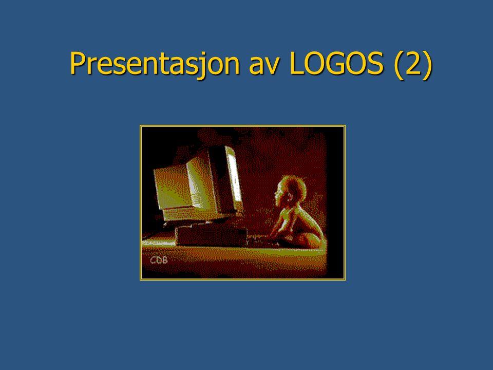 Presentasjon av LOGOS (2)