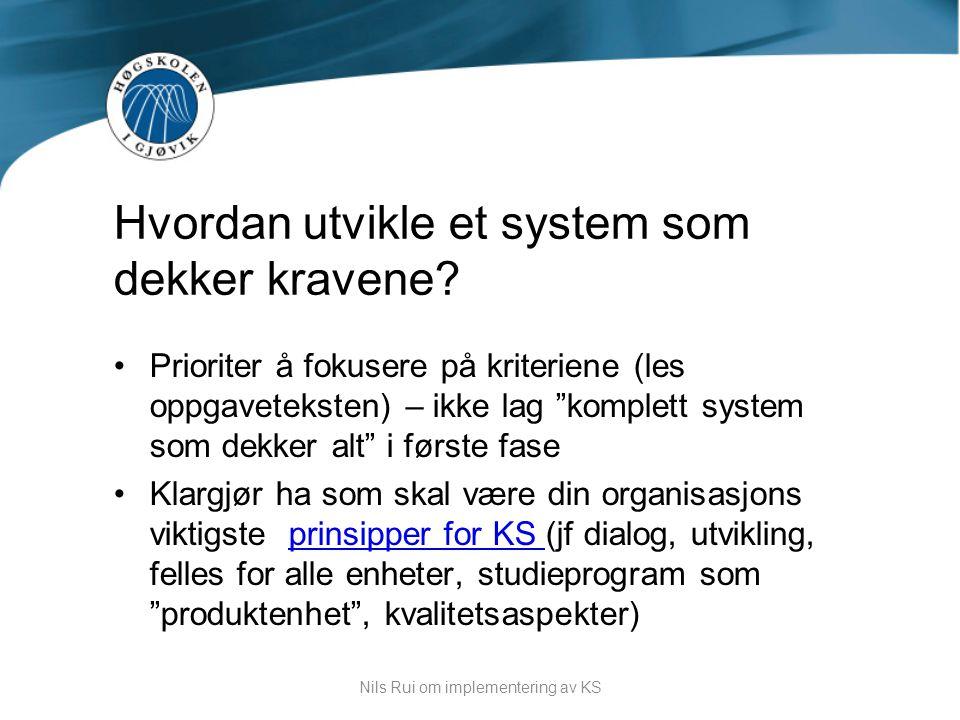 """•Prioriter å fokusere på kriteriene (les oppgaveteksten) – ikke lag """"komplett system som dekker alt"""" i første fase •Klargjør ha som skal være din orga"""