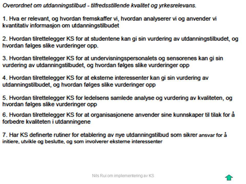 """Nils Rui om implementering av KS """"""""Oppgaveteksten"""""""