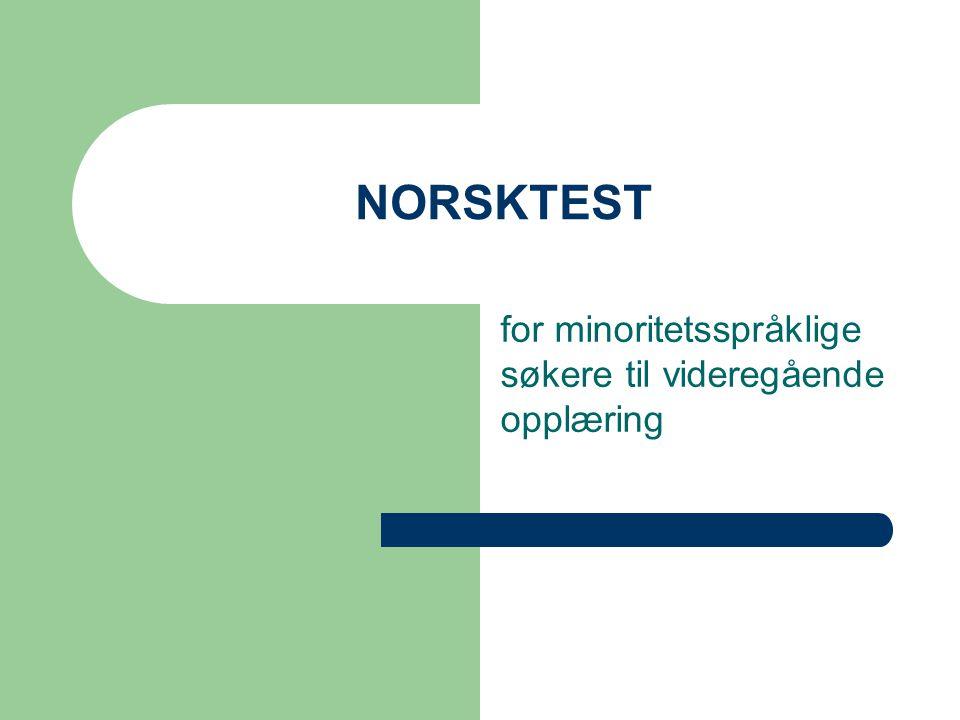 NORSKTEST for minoritetsspråklige søkere til videregående opplæring
