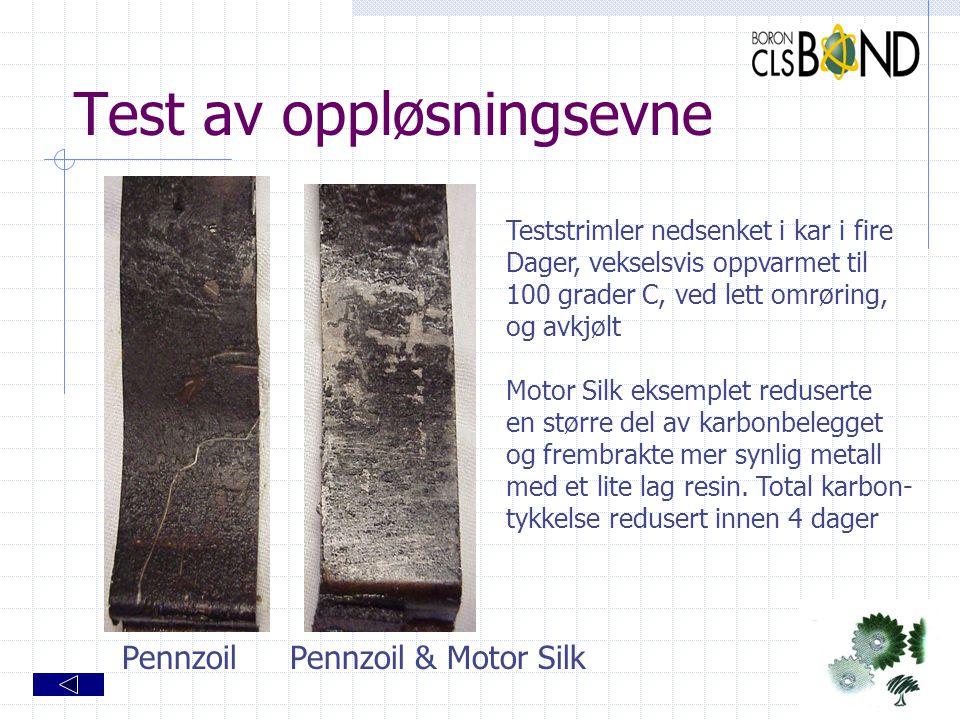 Test av oppløsningsevne PennzoilPennzoil & Motor Silk Teststrimler nedsenket i kar i fire Dager, vekselsvis oppvarmet til 100 grader C, ved lett omrør