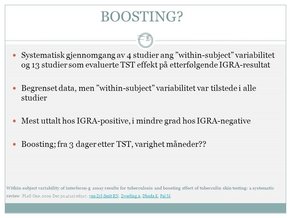 """14  Systematisk gjennomgang av 4 studier ang """"within-subject"""" variabilitet og 13 studier som evaluerte TST effekt på etterfølgende IGRA-resultat  Be"""