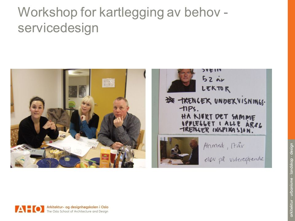Workshop for kartlegging av behov - servicedesign