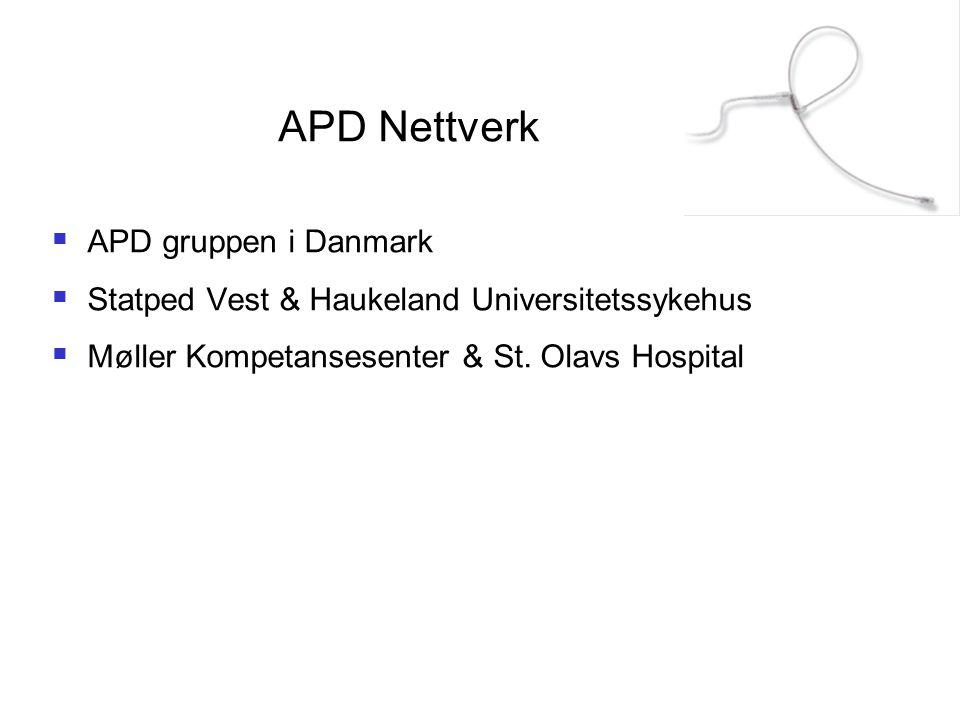 APD Nettverk  APD gruppen i Danmark  Statped Vest & Haukeland Universitetssykehus  Møller Kompetansesenter & St. Olavs Hospital