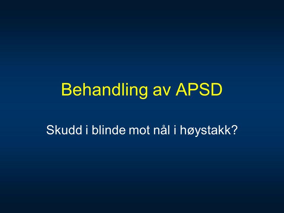 Behandling av APSD Skudd i blinde mot nål i høystakk?