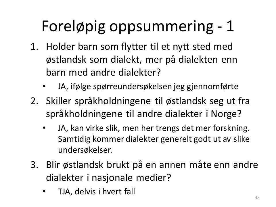 Dialektbruk i P4 - 2 • Reklamedel 1: hverdagssituasjon – 23 % reklamer med innslag av dialekter (her forstått som alt unntatt bokmålsnært østlandsk) –