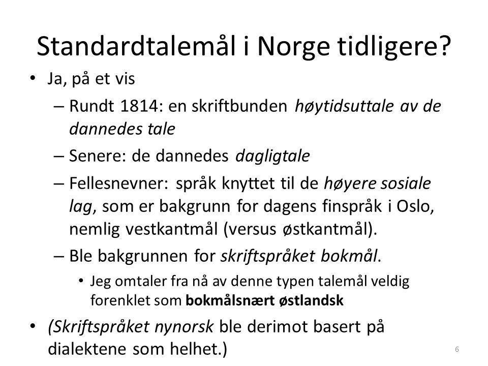 "Standardtalemål Dialekt A Dialekt BDialekt CDialekt DDialekt E ""Normal"" modell"