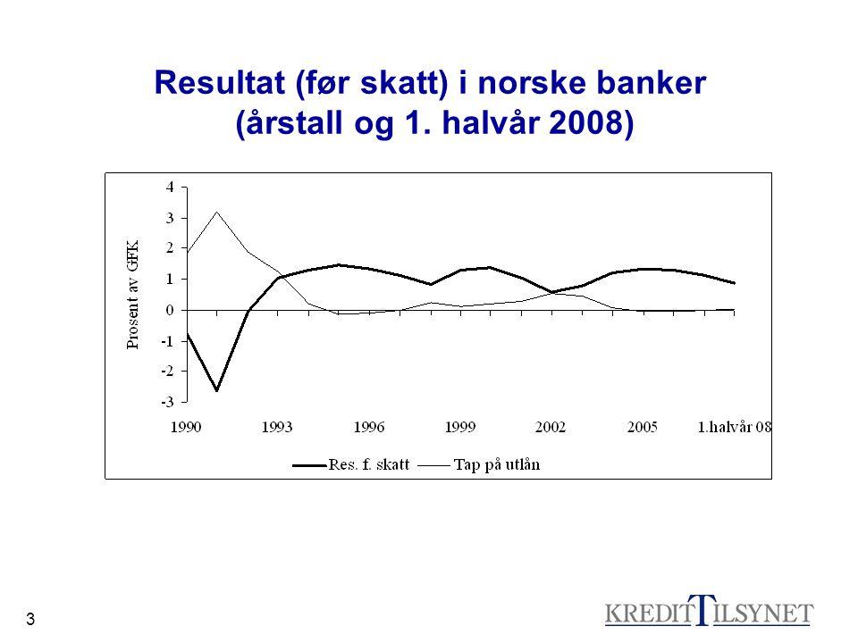 3 Resultat (før skatt) i norske banker (årstall og 1. halvår 2008)