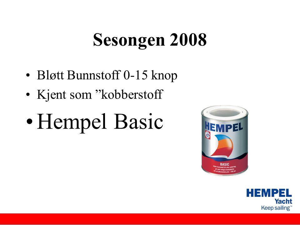 """Sesongen 2008 •Bløtt Bunnstoff 0-15 knop •Kjent som """"kobberstoff •Hempel Basic"""