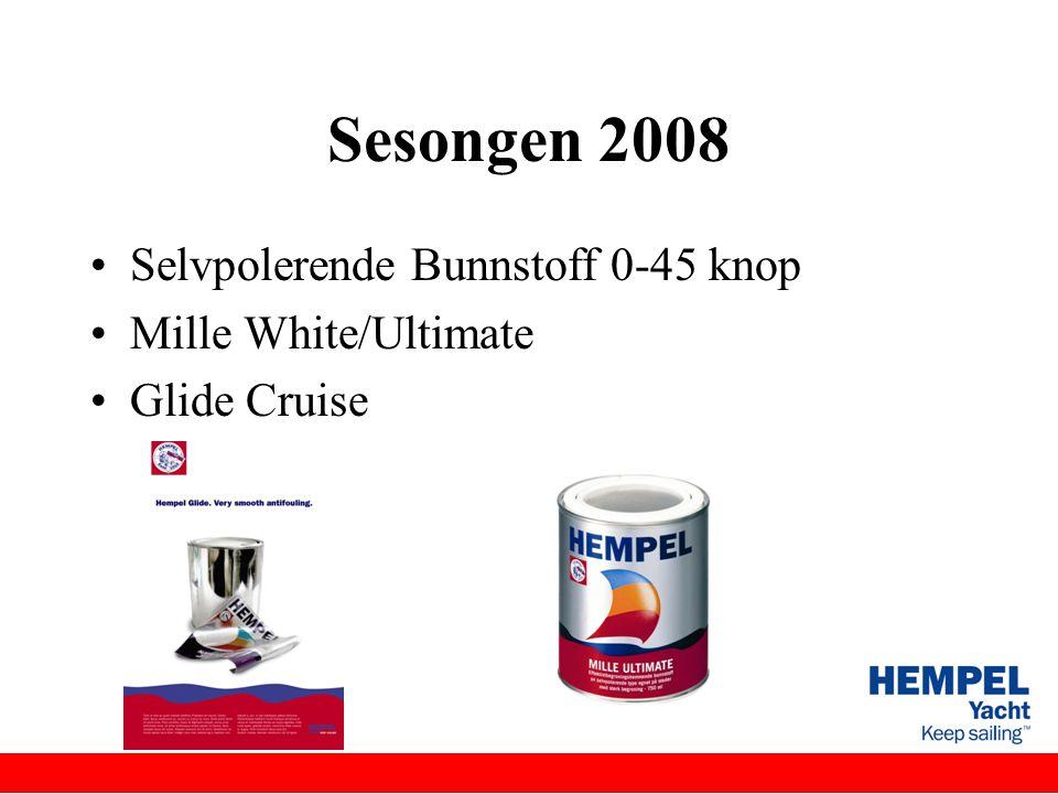 Sesongen 2008 •Selvpolerende Bunnstoff 0-45 knop •Mille White/Ultimate •Glide Cruise
