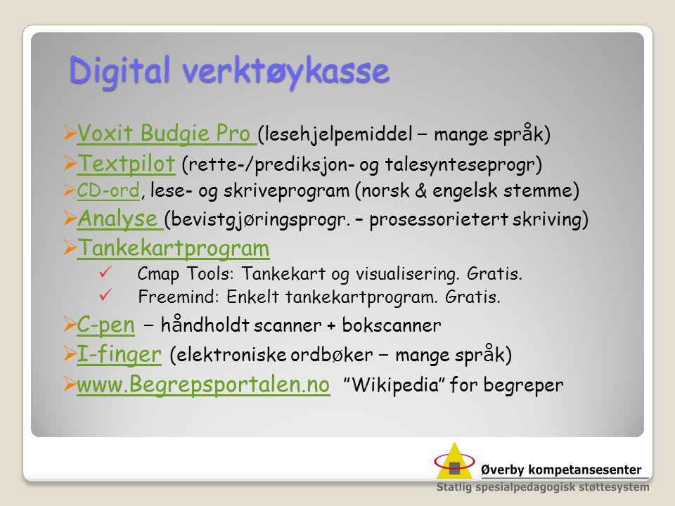 Digital verkt ø ykasse  Voxit Budgie Pro (lesehjelpemiddel – mange spr å k) Voxit Budgie Pro  Textpilot (rette-/prediksjon- og talesynteseprogr) Tex