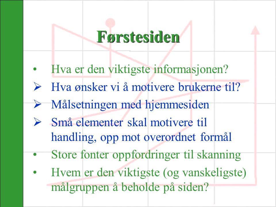 Kommunikasjonsprosessen 1.Kartlegge omgivelsene 2.Definere utfordringer 3.Analysere situasjonen 4.Sette opp målsetninger 5.Analysere målgruppen 6.Planlegge tiltak 7.Gjennomføring 8.Evaluere