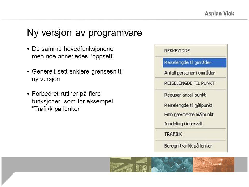 """Ny versjon av programvare •De samme hovedfunksjonene men noe annerledes """"oppsett"""" •Generelt sett enklere grensesnitt i ny versjon •Forbedret rutiner p"""