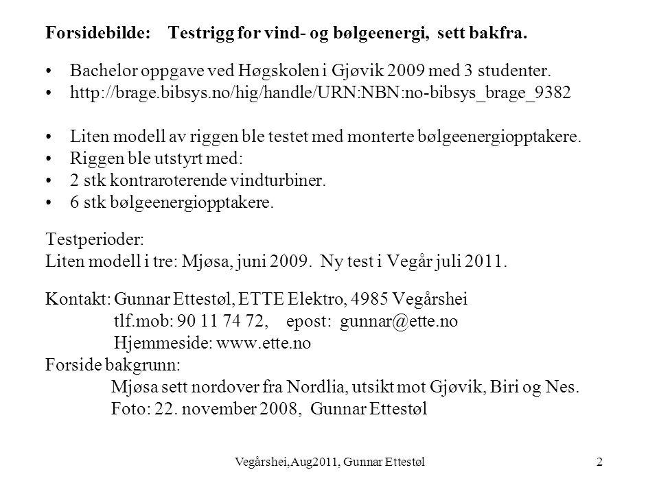 Vegårshei,Aug2011, Gunnar Ettestøl13 Hydraulisk rotasjonsmotor for drift av konvensjonell generator