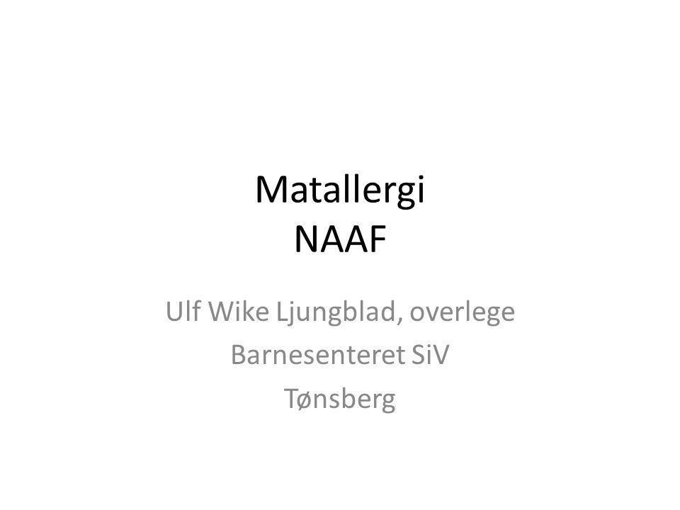 Matallergi NAAF Ulf Wike Ljungblad, overlege Barnesenteret SiV Tønsberg