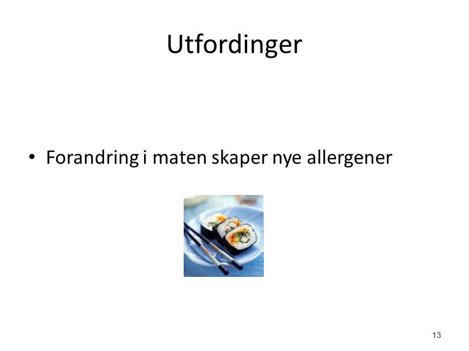 13 Utfordinger • Forandring i maten skaper nye allergener