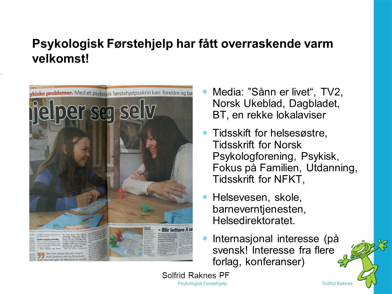 Solfrid RaknesPsykologisk Førstehjelp Psykologi til eliten.
