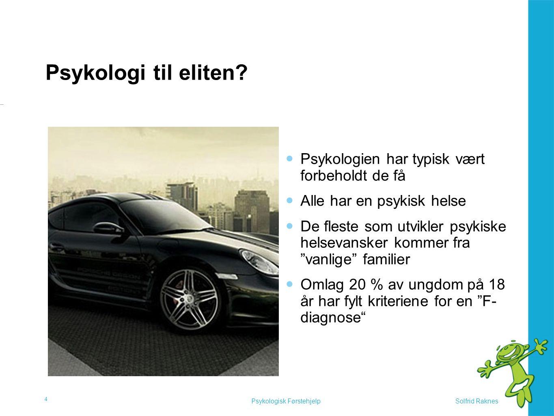 Psykologisk Førstehjelp Psykologien til folket.