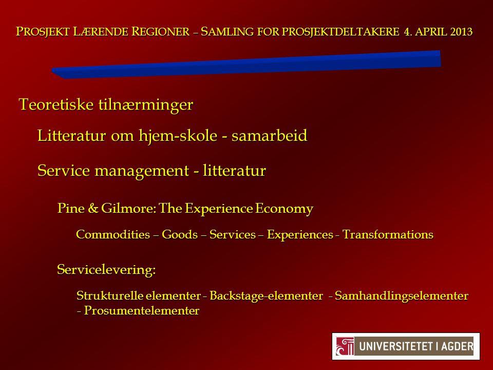 Teoretiske tilnærminger (forts.): Litteratur om relasjoner mellom medarbeidere og ledere P ROSJEKT L ÆRENDE R EGIONER – S AMLING FOR PROSJEKTDELTAKERE 4.