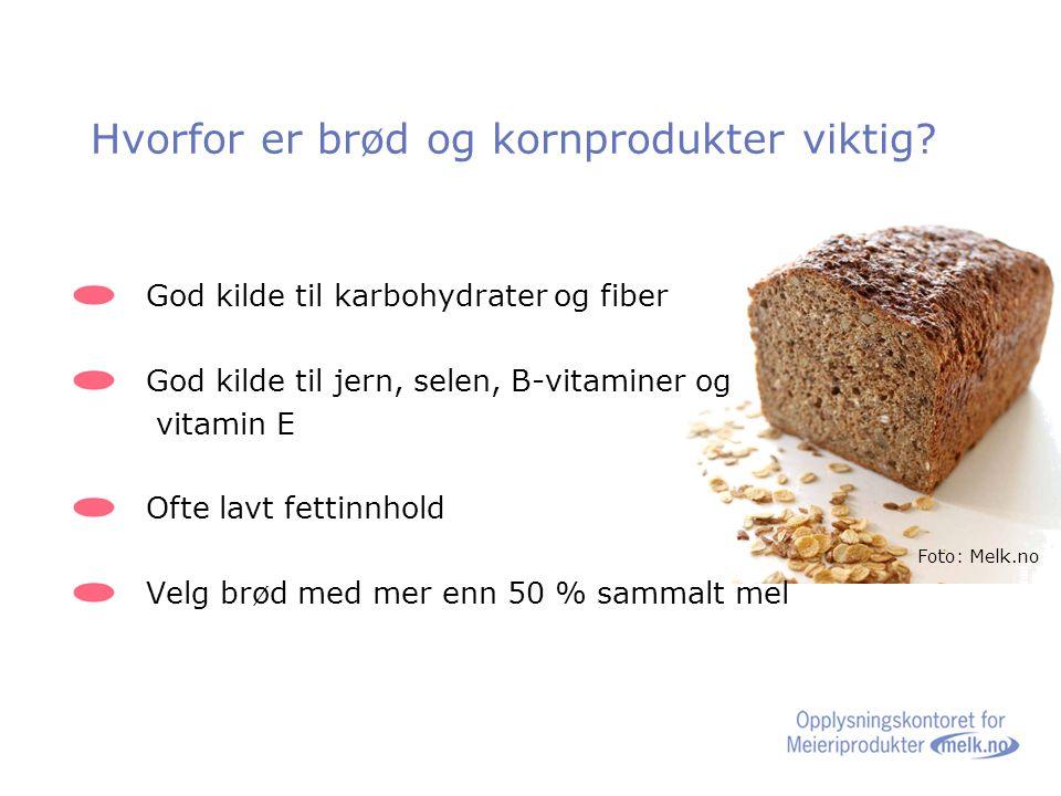 Hvorfor er brød og kornprodukter viktig.