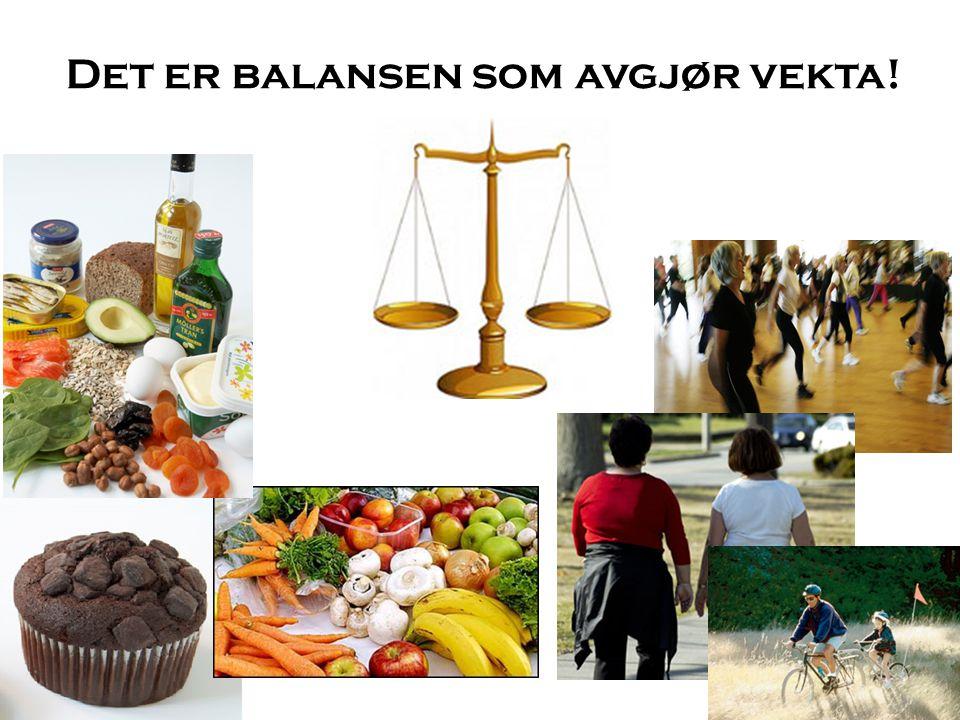 Det er balansen som avgjør vekta!