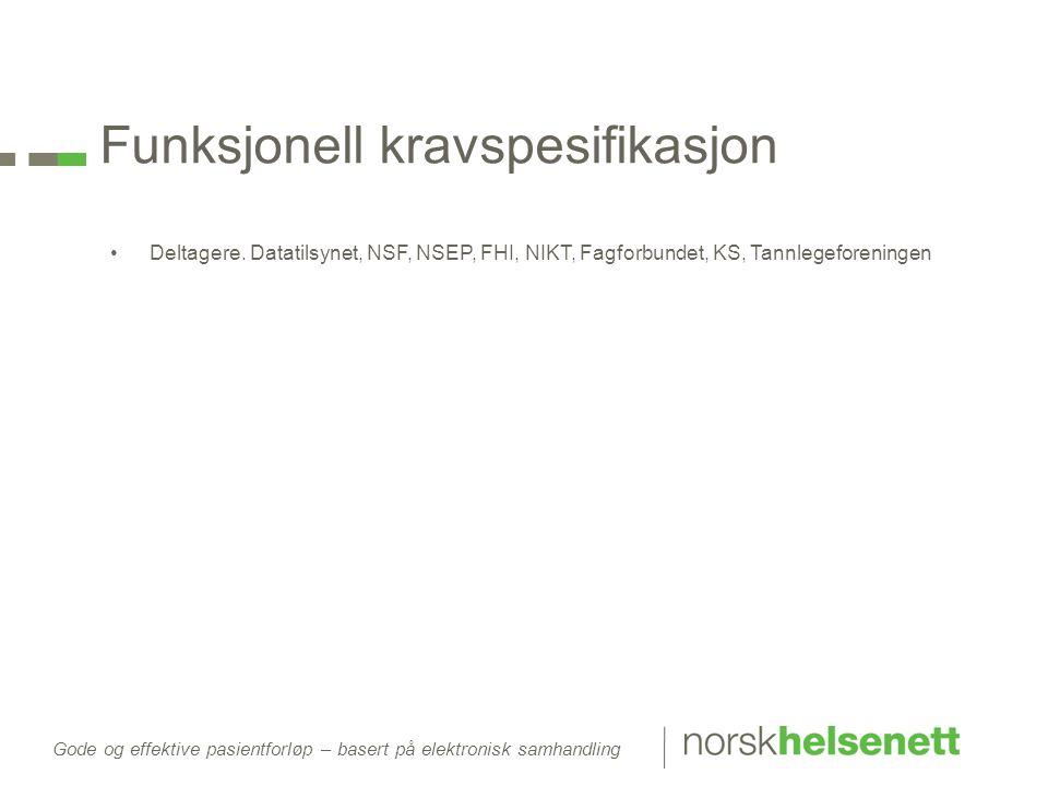 Funksjonell kravspesifikasjon •Deltagere.