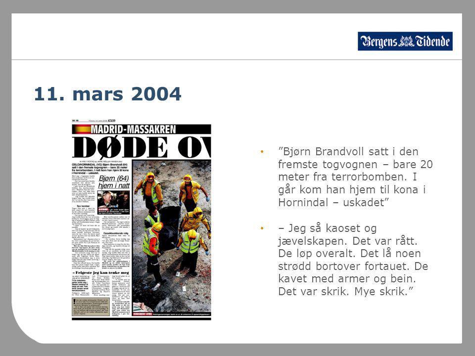 11.mars 2004 • Bjørn Brandvoll satt i den fremste togvognen – bare 20 meter fra terrorbomben.