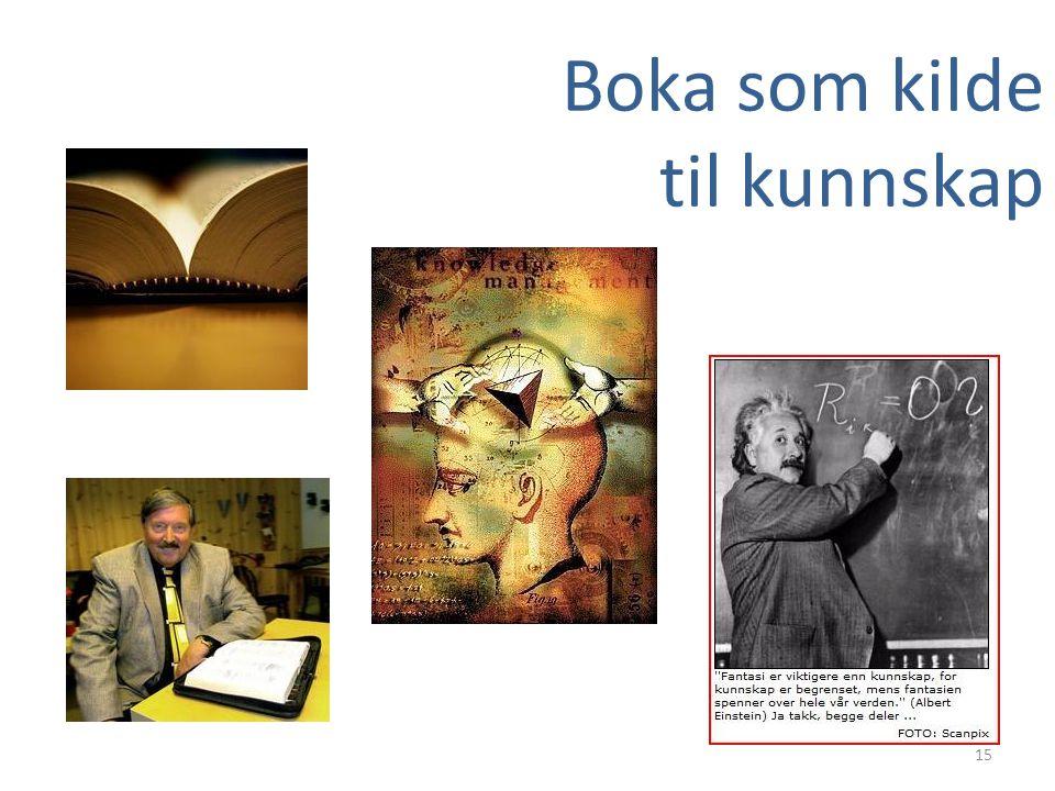 Boka som kilde til kunnskap 15