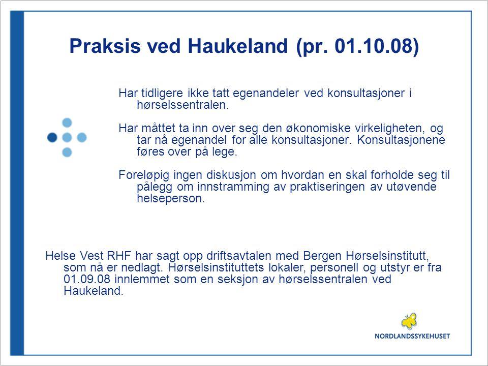 Praksis ved UNN (28.08.08) Er lege ikke til stede under en konsultasjon, utløses ingen takst - og heller ikke egenandel.