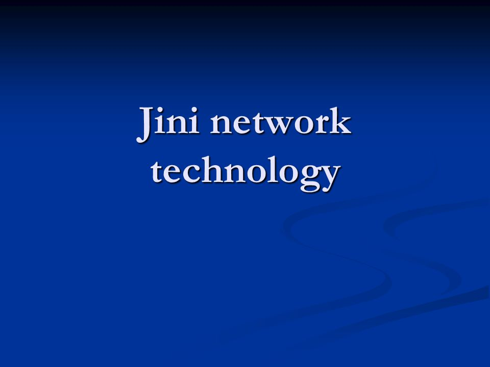 Jini network technology
