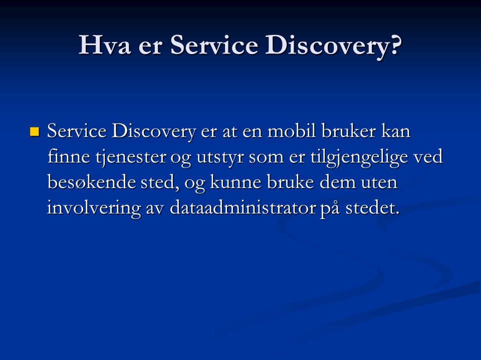 Remote Service Discovery