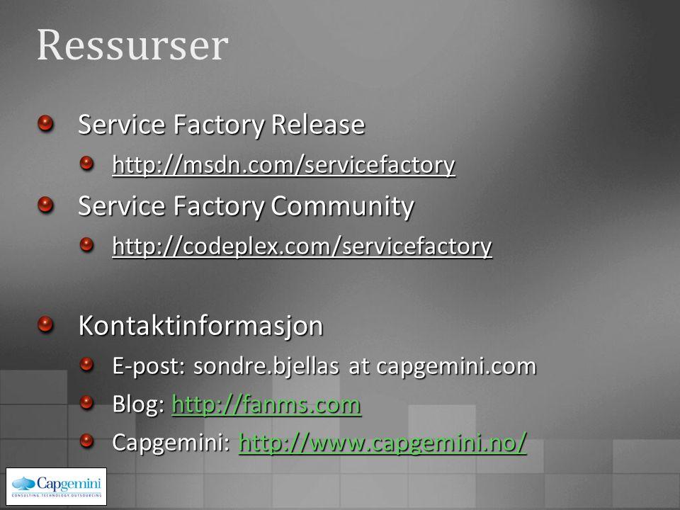 Ressurser Service Factory Release http://msdn.com/servicefactory Service Factory Community http://codeplex.com/servicefactoryKontaktinformasjon E-post: sondre.bjellas at capgemini.com Blog: http://fanms.com http://fanms.com Capgemini: http://www.capgemini.no/ http://www.capgemini.no/