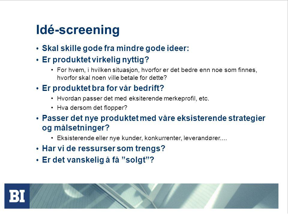 Idé-screening • Skal skille gode fra mindre gode ideer: • Er produktet virkelig nyttig? • For hvem, i hvilken situasjon, hvorfor er det bedre enn noe