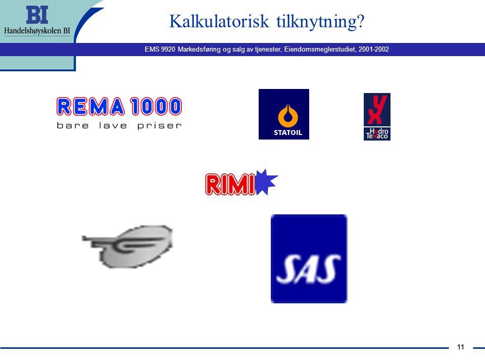 EMS 9920 Markedsføring og salg av tjenester, Eiendomsmeglerstudiet, 2001-2002 10 Affektiv tilknytning?