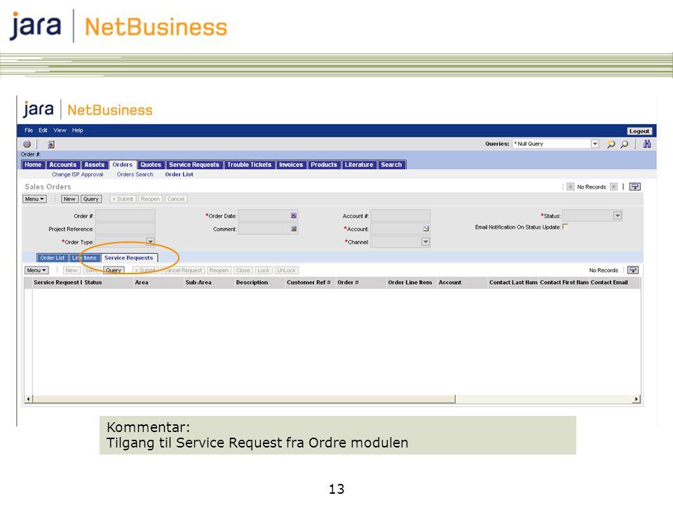 13 Kommentar: Tilgang til Service Request fra Ordre modulen