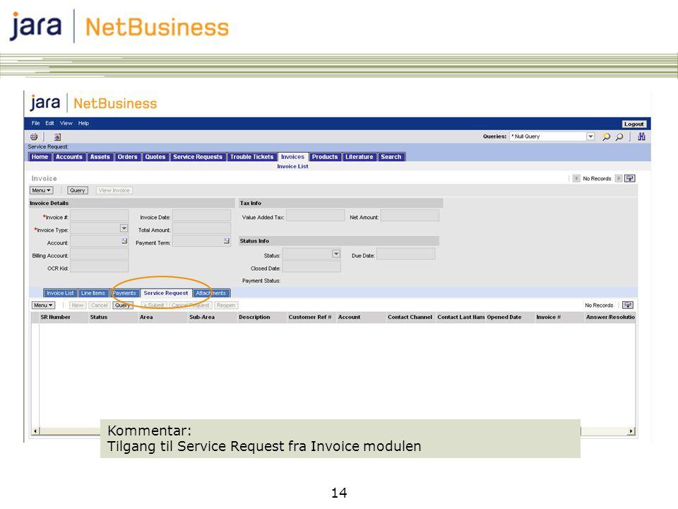 14 Kommentar: Tilgang til Service Request fra Invoice modulen
