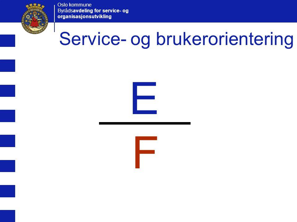 Oslo kommune Byrådsavdeling for service- og organisasjonsutvikling Serviceerklæringer  Prioriteringer som skal legges til grunn ved utarbeidelse av serviceerklæringer:  Tjenester som henvender seg til eksterne brukere  Tjenester som når mange brukere  Tjenester som oppleves som viktige for brukerne