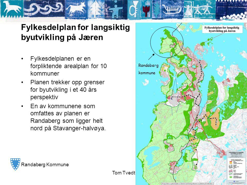 Randaberg Kommune TRIVSEL KVALITET SERVICE Tom Tvedt Fylkesdelplan for langsiktig byutvikling på Jæren •Fylkesdelplanen er en forpliktende arealplan f