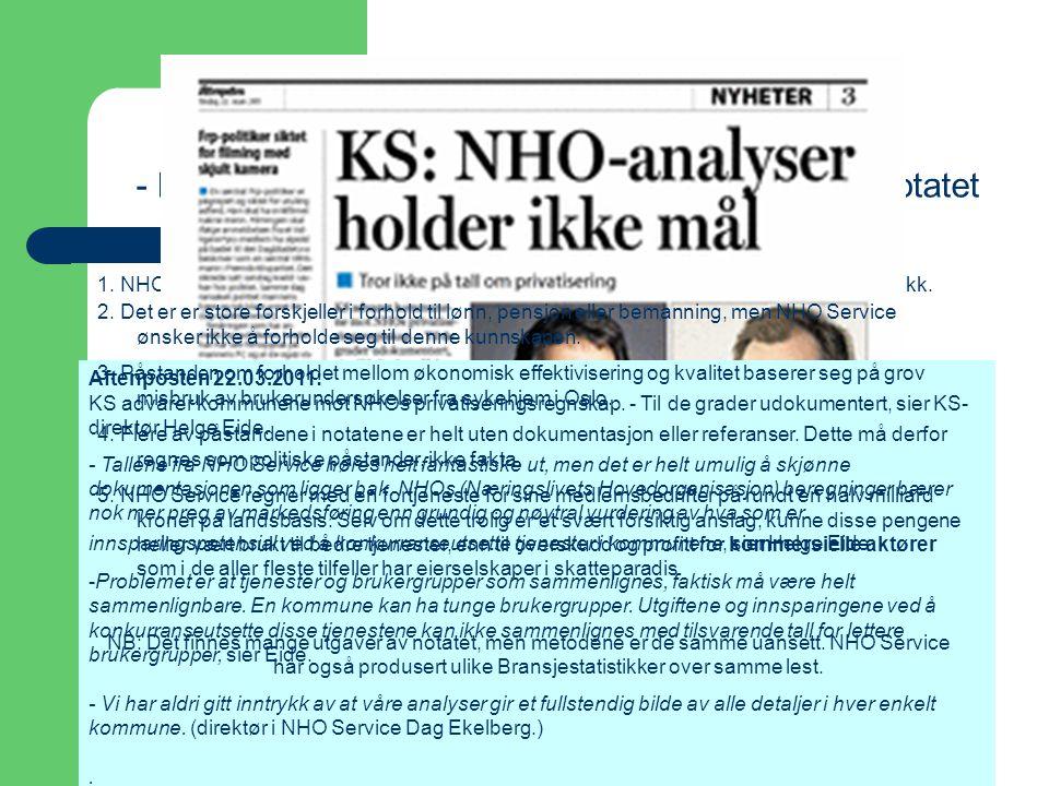 Tenk på et tall! - Fagforbundets gjennomgang av NHO Service notatet 1. NHO Service sine beregninger er ubrukelige. Notatet baserer seg på misbruk av s