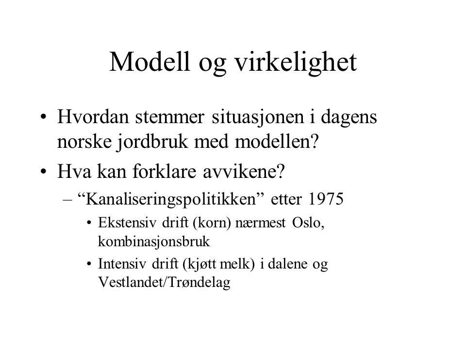 Hva betyr dette for den framtidige fordelingen av befolkning og arbeidsplasser i Norge.