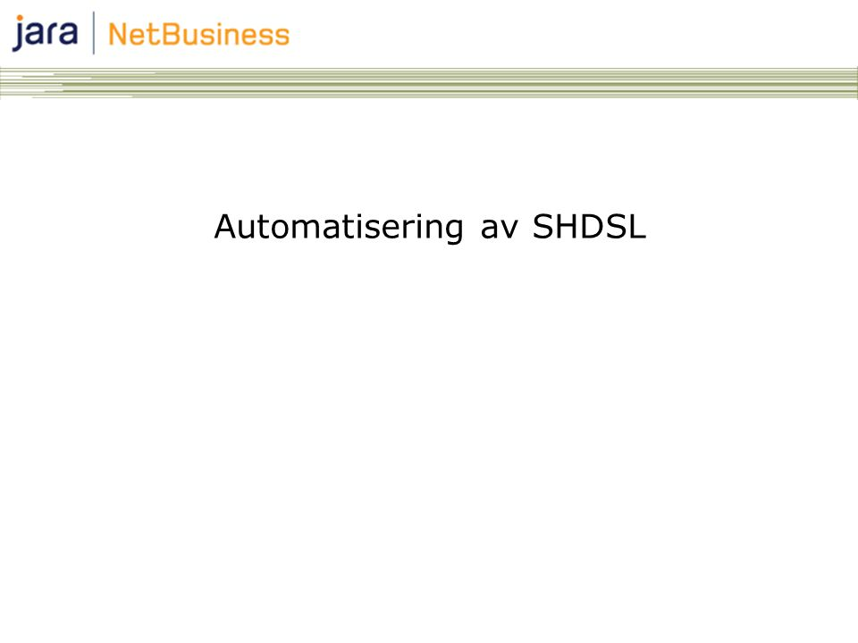 Automatisering av SHDSL