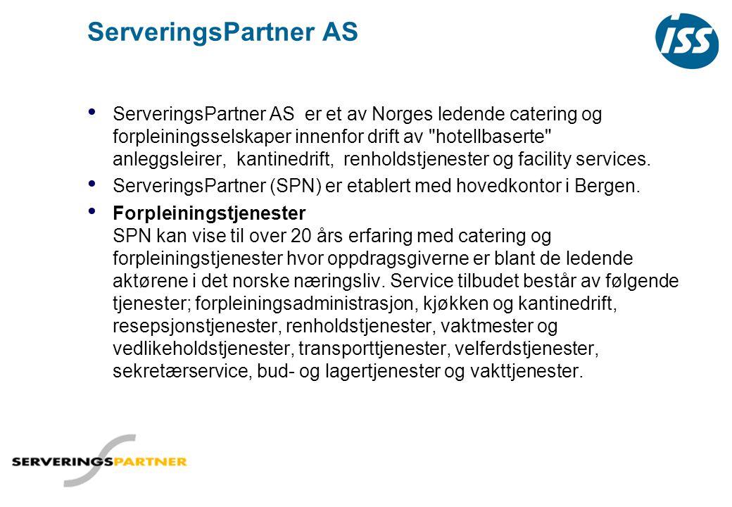 ServeringsPartner AS • ServeringsPartner AS er et av Norges ledende catering og forpleiningsselskaper innenfor drift av