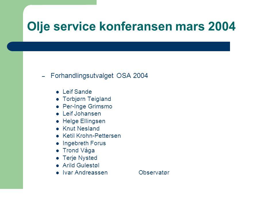Olje service konferansen mars 2004  Erfaringsutveksling på kryss og tvers – Er vi fornøyd med den erfaringsutvekslingen vi har i dag.